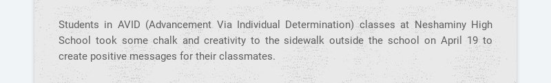 Students in AVID (Advancement Via Individual Determination) classes at Neshaminy High School took...