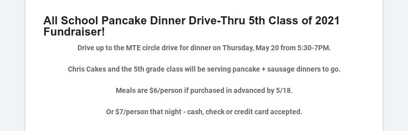 All School Pancake Dinner Drive-Thru 5th Class of 2021 Fundraiser!
