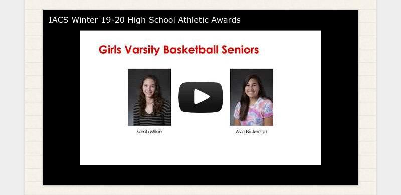 IACS Winter 19-20 High School Athletic Awards
