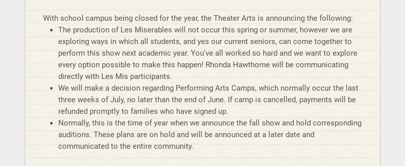 With school campus being closed for the year, the Theater Arts is announcing the following: The...