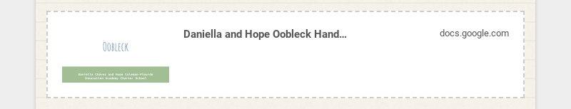 Daniella and Hope Oobleck Hands on Activity Covid 19 docs.google.com