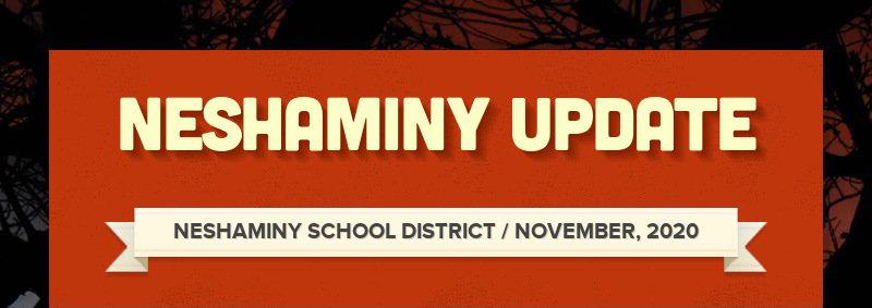 NESHAMINY UPDATE NESHAMINY SCHOOL DISTRICT / NOVEMBER, 2020