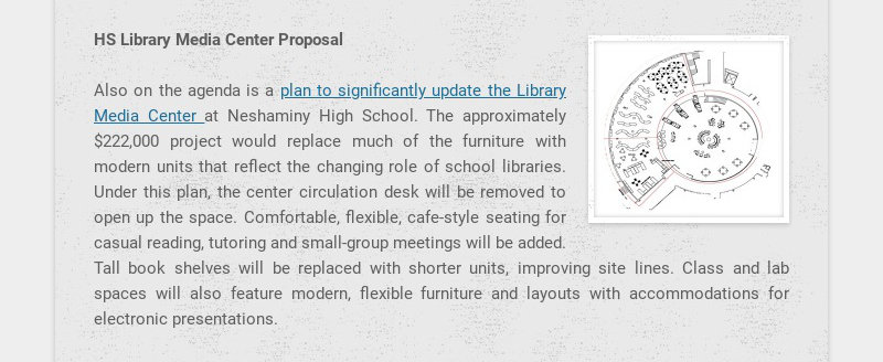 HS Library Media Center Proposal Also on the agenda is a plan to significantly update the...