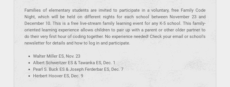 Families of elementary students are invited to participate in a voluntary, free Family Code...