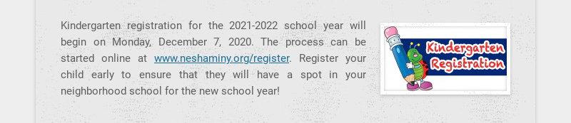 Kindergarten registration for the 2021-2022 school year will begin on Monday, December 7, 2020....