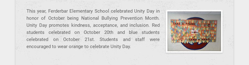 This year, Ferderbar Elementary School celebrated Unity Day in honor of October being National...