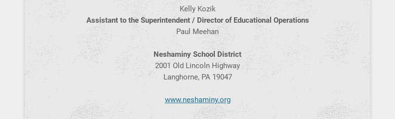 Neshaminy Update is published monthly during the school year and distributed to the Neshaminy...